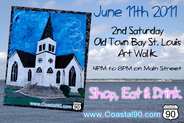June 11th is Second Saturday Bay Saint Louis Main St Old Town